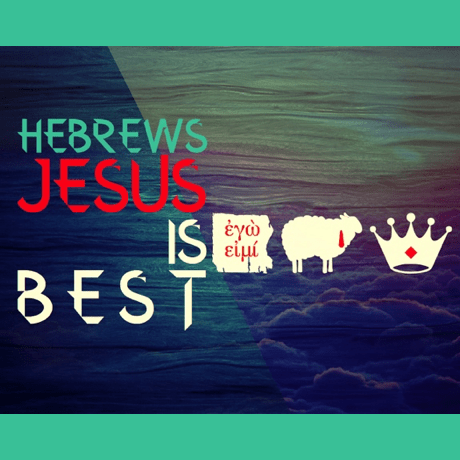 slider-Hebrews - Jesus Is Best