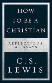 Books Kinokuniya How to Be a Christian Reflections  Essays