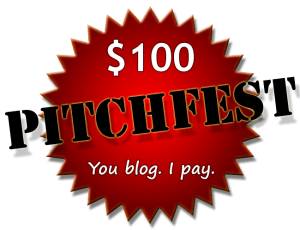 Enter the $100 Pitchfest!