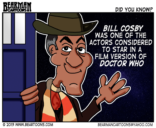 Bill Cosby as Doctor Who