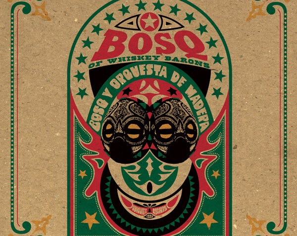 ALBUM REVIEW: BOSQ OF WHISKEY BARONS – BOSQ Y ORQUESTA DE MADERA