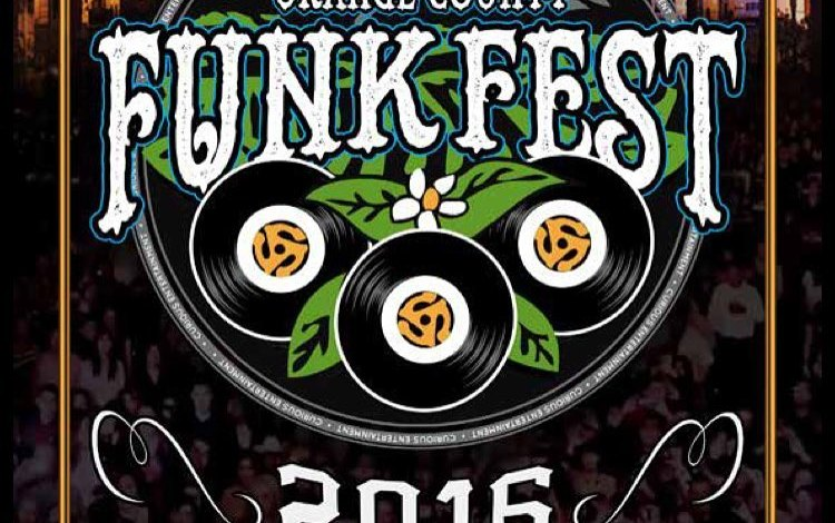 ORANGE COUNTY FUNK FEST GOING DOWN THIS SATURDAY