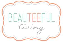 Beauteeful Living