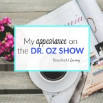 My Guest Appearance on the Dr. Oz Show