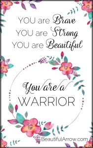 You Are A Warrior! Free Motivational Printable!
