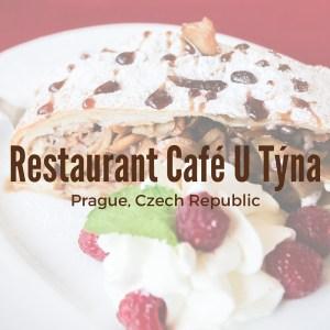 Prague Restaurant - Restaurant Café U Týna Review