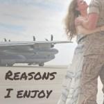Reasons I enjoy deployment