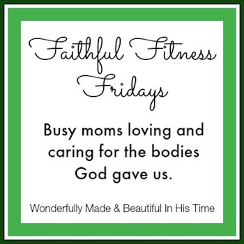 Faithful Fitness Fridays