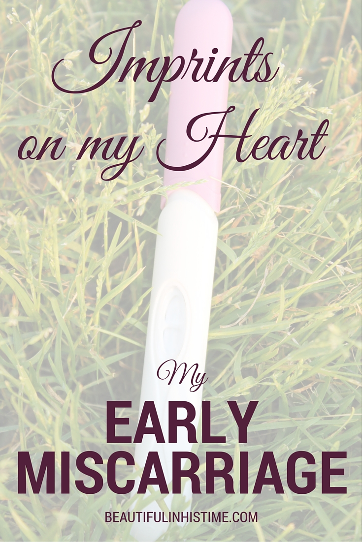 Imprints on my heart {a post about pregnancy and early miscarriage}