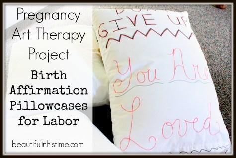 birth affirmation pillowcases