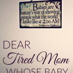 Dear tired mom whose baby won't sleep