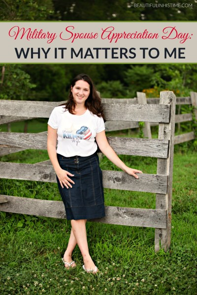 WHY MILITARY SPOUSE APPRECIATION DAY MATTERS TO ME