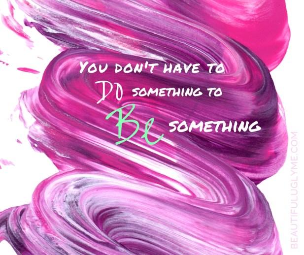 Be Something