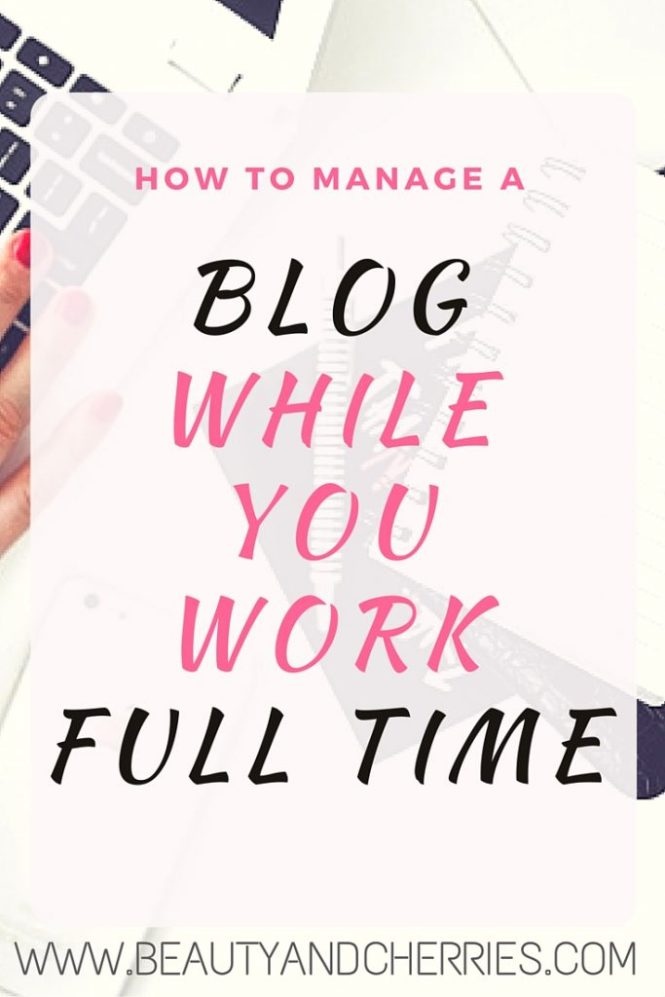 blogging while working full time job