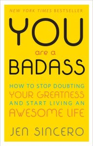 Books_You Are a Badass- How to Stop Doubting Your Greatness and Start Living an Awesome Life