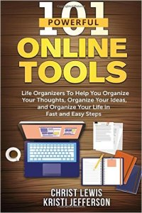 101 Powerful Online Tools Life Organizers_Books Bloggers