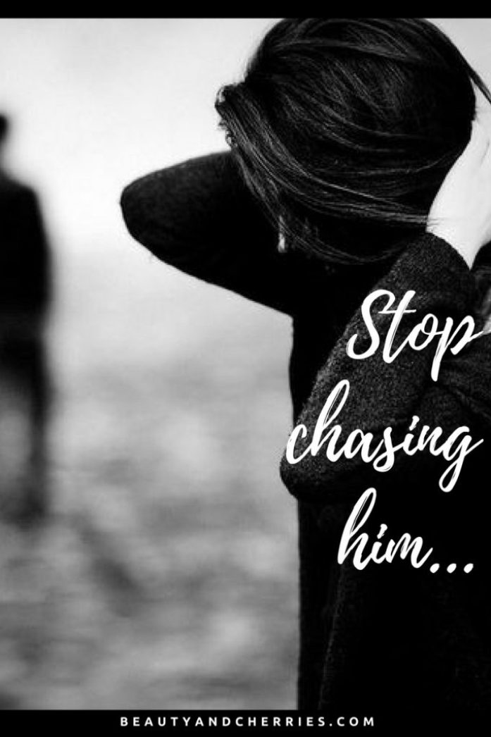 Why Girls Should Stop Chasing Men