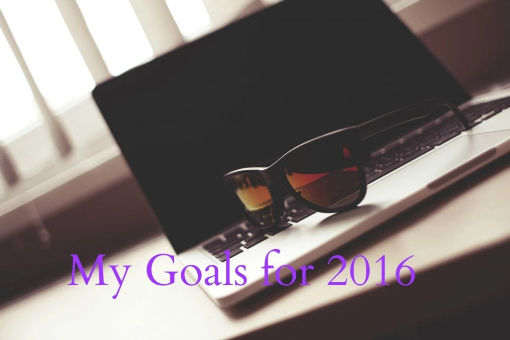 My Goals for 2016