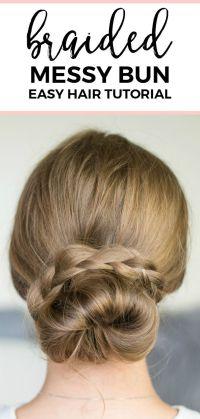 Hair Tutorials : Braided messy bun hair tutorial | Quick ...
