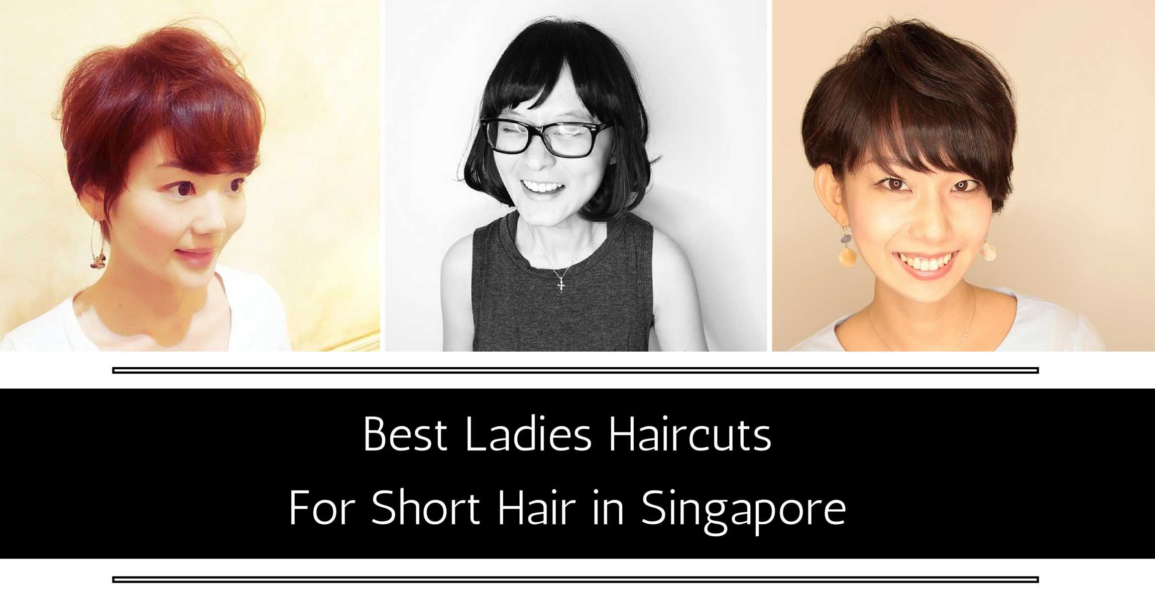 Salon Hairstyles For Short Hair Best Ladies Haircuts For Short Hair In Singapore