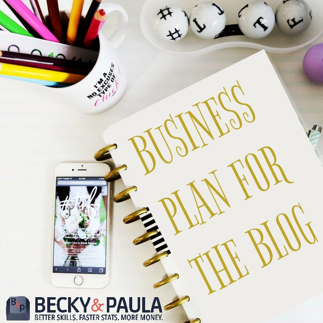 Four Phases to a Solid Business Plan for your Blog - Becky  Paula