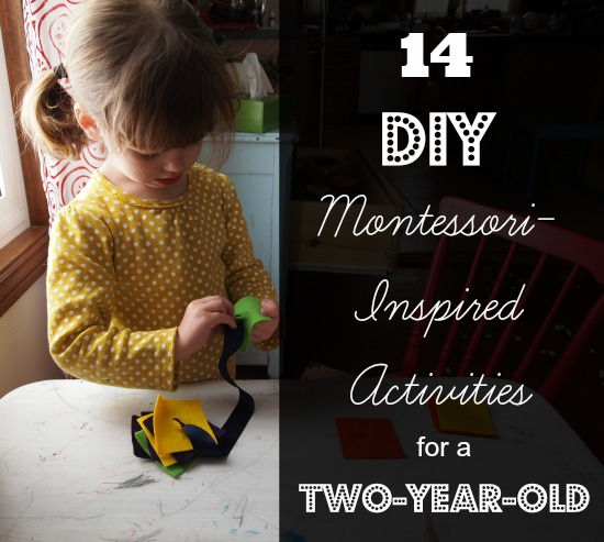 14 Montessori-Inspired Activities for a 2-Year-Old