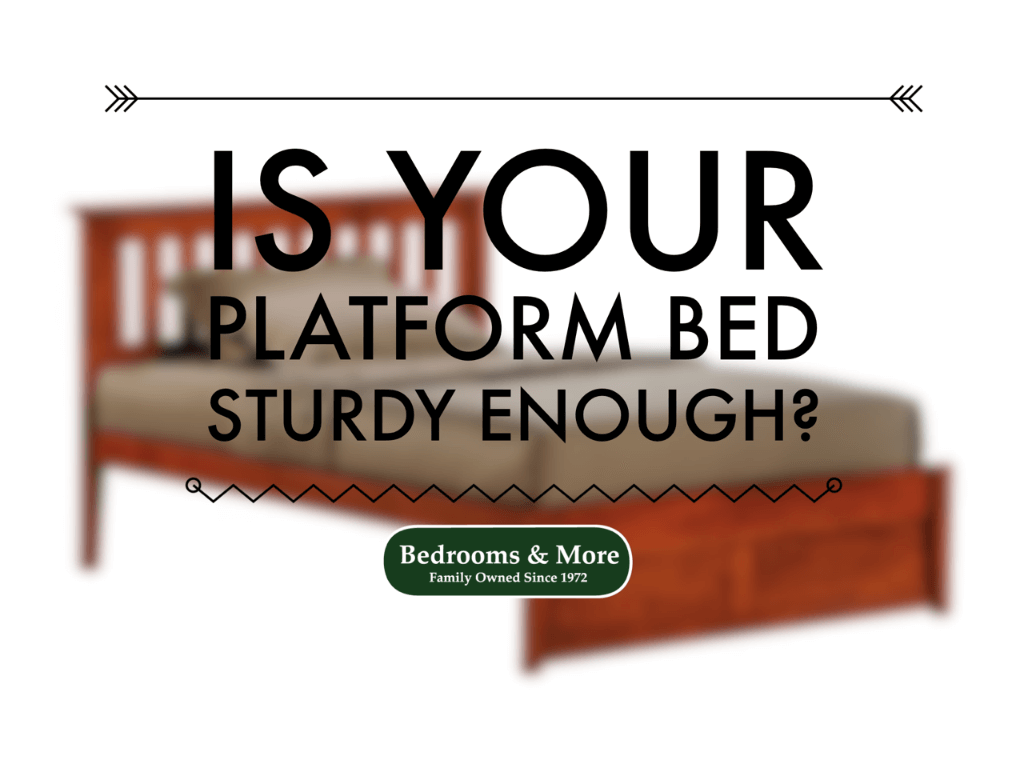 Is A Platform Bed Comfortable Is Your Platform Bed Sturdy Enough Seattle