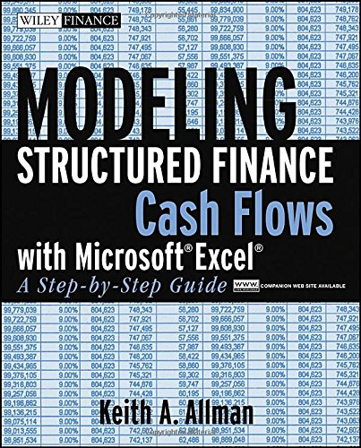 Modeling Structured Finance Cash Flows with MicrosoftExcel A Step