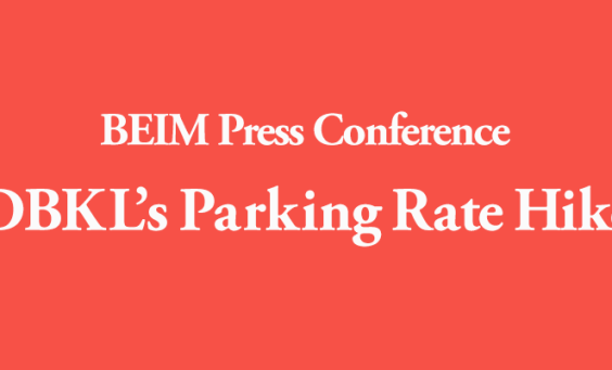 BEIM Press Conference DBKL's Parking Rate Hike post image