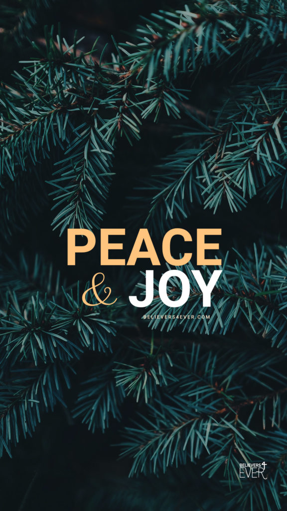 Iphone 6 Wallpaper Life Quotes Peace And Joy Believers4ever Com