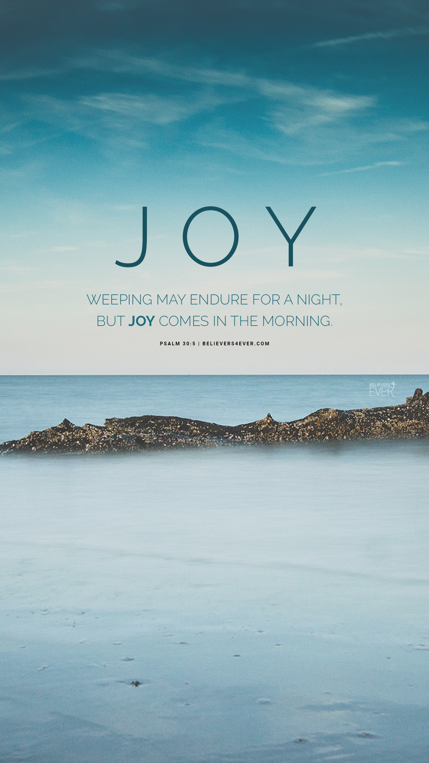 Samsung Galaxy S3 Wallpaper Quotes Joy Comes In The Morning Believers4ever Com