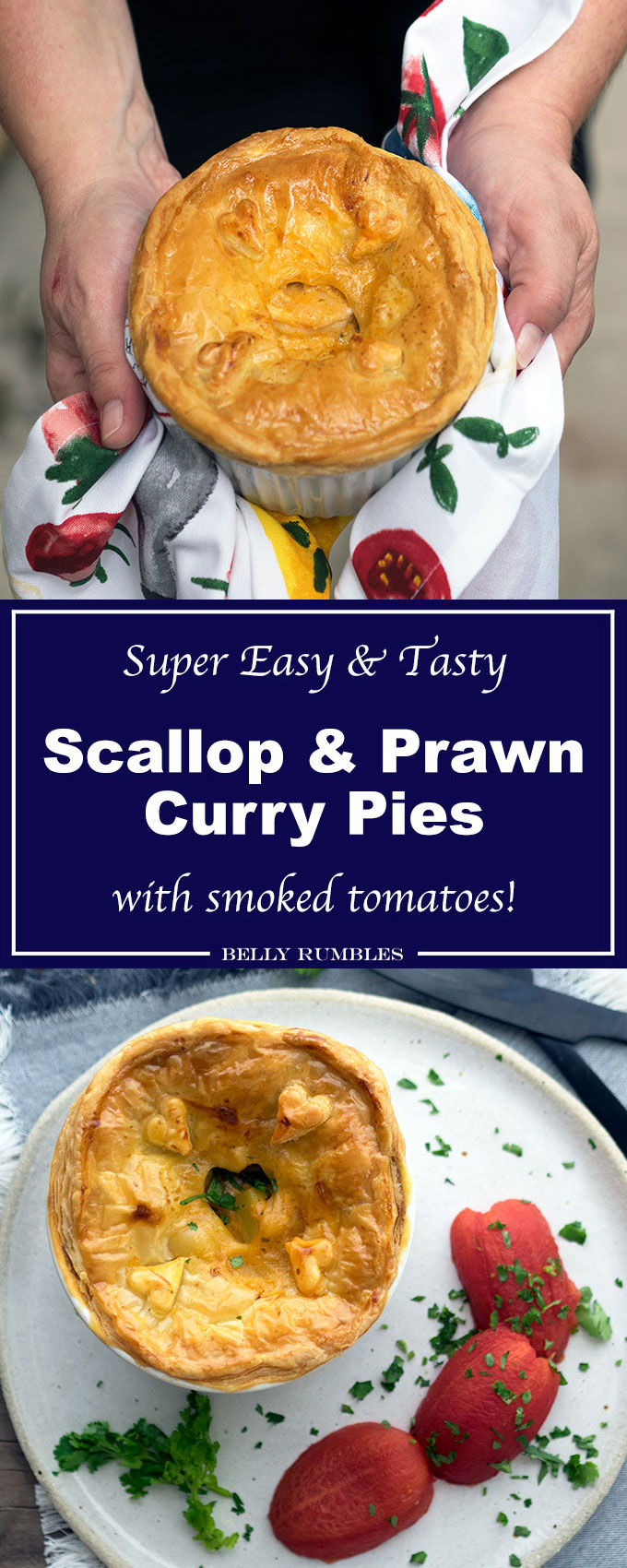 Easy Scallop And Prawn Curry Pies With Smoked Tomatoes Belly Rumbles