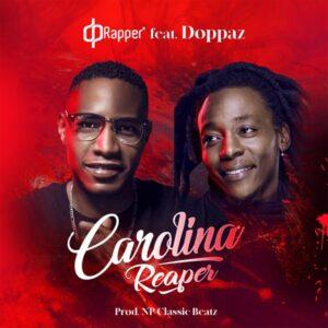 DP Rapper - Carolina Reaper (feat. Doppaz)