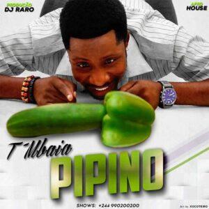 T'Mbaia - Meu Pipino