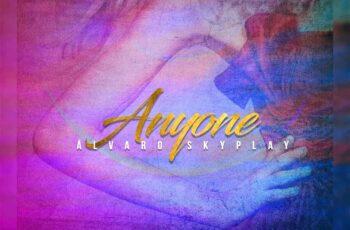 Álvaro Skyplay - Anyone
