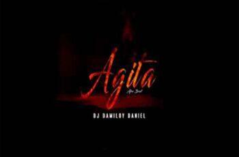 Dj Damiloy Daniel - Agita (Afro Beat)