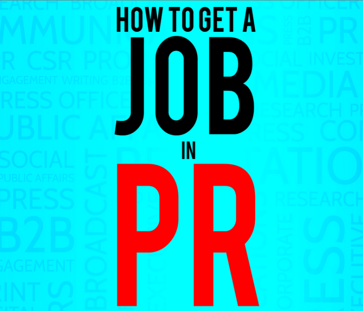 How To Get A Job In PR
