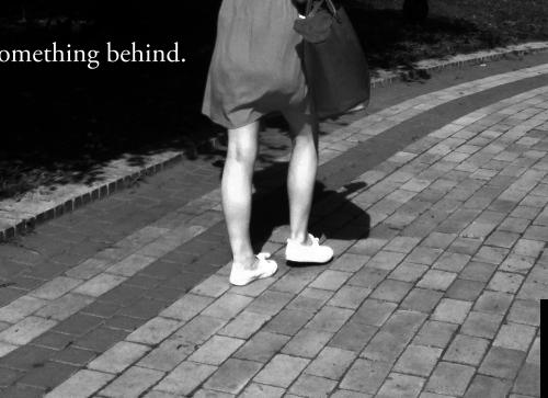 Left behind.