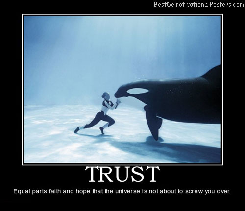 About Trust - Demotivational Poster
