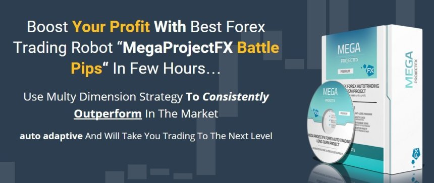 Megaprojectfx Battle Pips EA Review - The Best Forex Expert Advisor And FX Trading Robot For Metatrader MT4