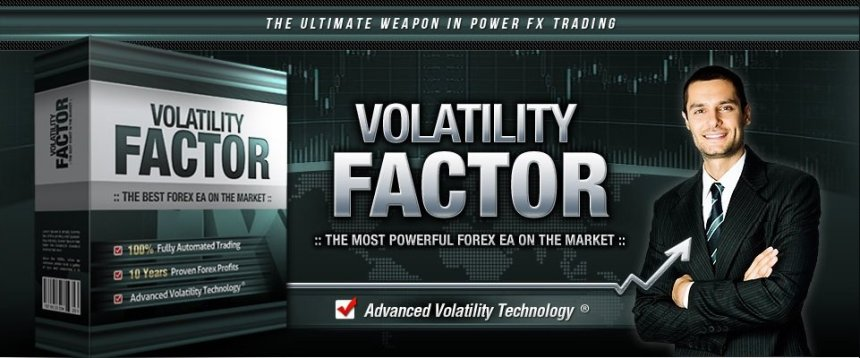 Volatility Factor EA Review - The Most Innovative Expert Advisor And Powerful Automated Forex Robot Trading System On The Market