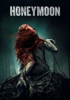 Honeymoon 2014 full Movie