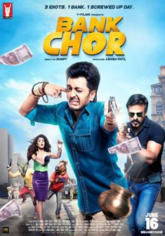 Bank Chor (2017) full Movie Download free in hd