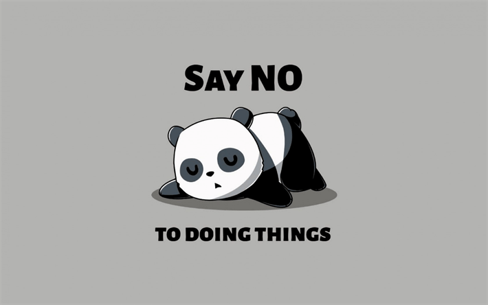 Quote Wallpaper For Men Desktop Download Wallpapers Say No To Do Things Panda Quotes