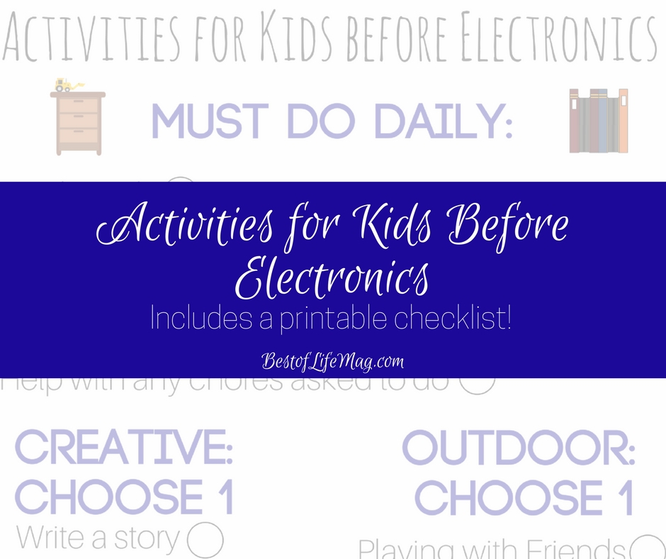 Activities for Kids Before Electronics Printable Checklist - The