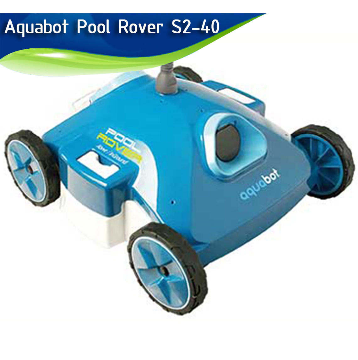 Aquabot Pool Rover S2-40 REVIEW