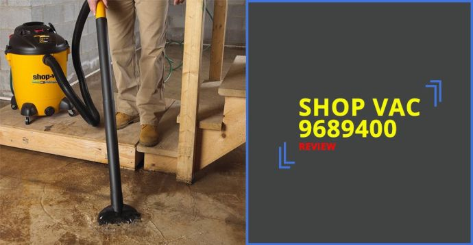 Shop Vac 9689400 Review