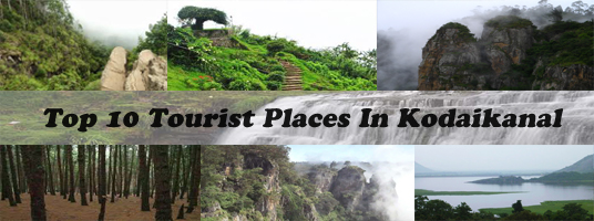 tourist places in kodaikanal
