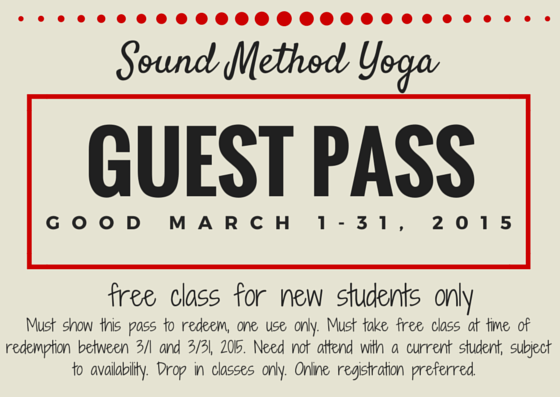 New Students Free in March 2015 with Guest Pass at Sound Method Yoga
