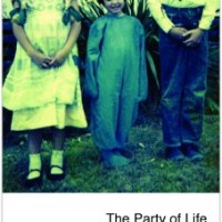 The Party of Life -- New!